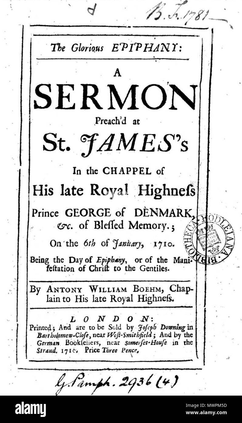 . Title Page of the Sermon, 'The Glorious Epiphany,' preached by Anthony Boehm in the Royal German Chapel, St James Palace in 1710. 1710. Anthony Boehm 553 Sermon Glorious Epiphany Anthony Boehm 1710 - Stock Image