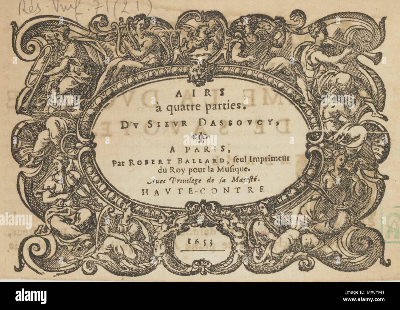 . English: Title page of D'Assoucy Airs (Paris, 1653). 1653. Robert III Ballard, imprimeur 154 Dassoucy Airs 1653 - Stock Image
