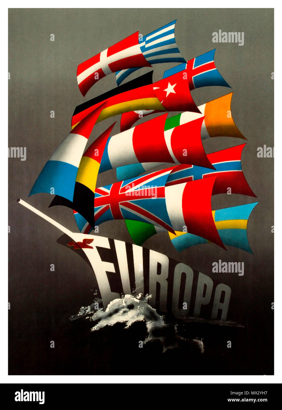 BREXIT THEME EUROPE HISTORY Vintage 1950's poster featuring a design by Dutch artist Reyn Dirksen entitled ' 'All Our Colours To The Mast' chosen as the winner of the Intra-European Cooperation for the Better Standard of Living Poster Contest held in 1950 to publicise  European Recovery Programme / Marshall Plan theme of cooperation and economic recovery after World War Two and to promote Western European cohesion. Stylised illustration showing a ship in full sail with the sea splashing up the colourful sails featuring the flags of each country and the word Europa / Europe forming - Stock Image