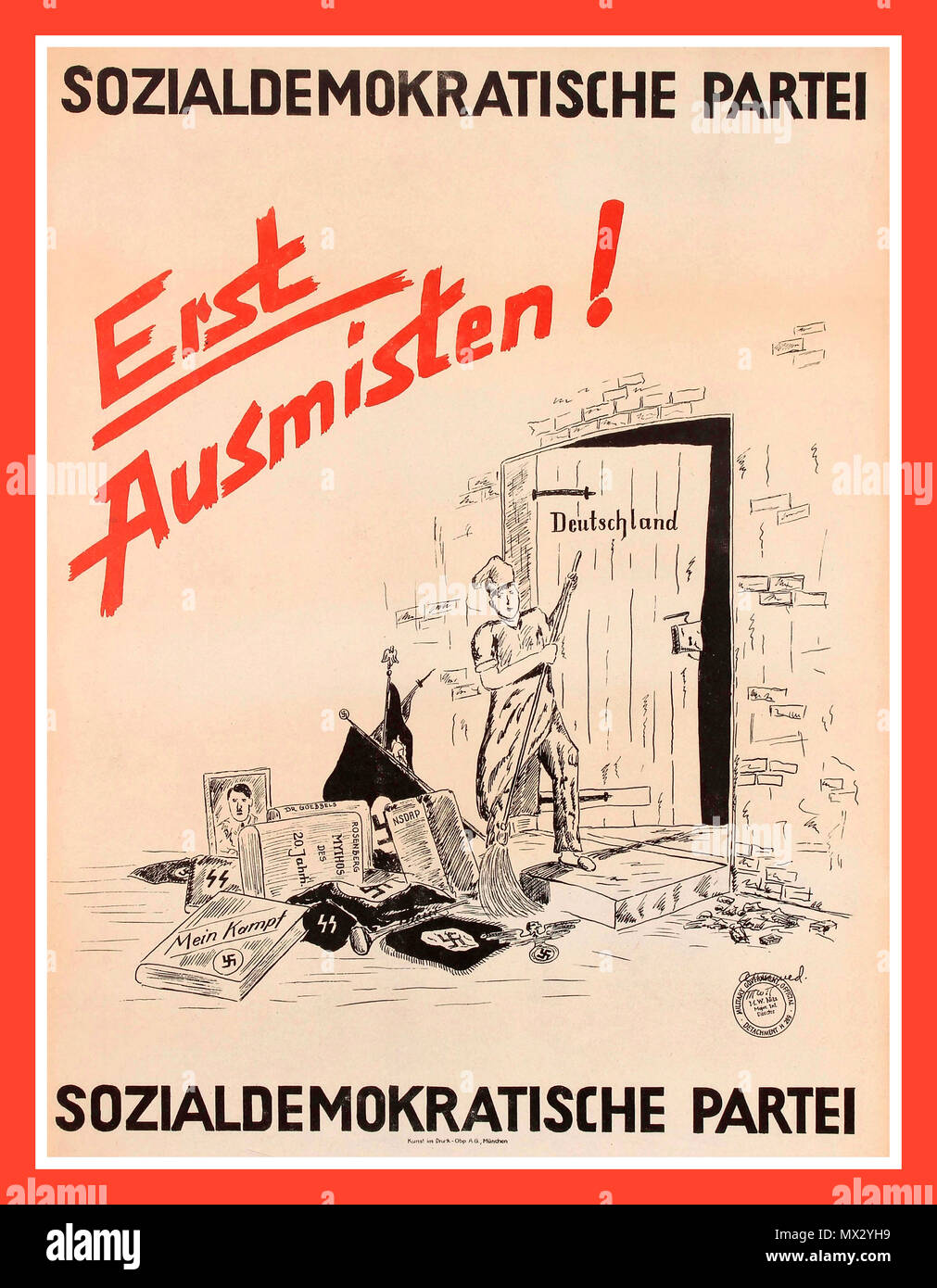 Vintage 1945 Germany post World War Two propaganda poster: Erst Ausmisten! Shows Germany being cleared from Nazi political memorabilia and Adolf Hitler's Mein Kampf. Issued by the Social Democratic Party of Germany Germany. Year 1940s. - Stock Image