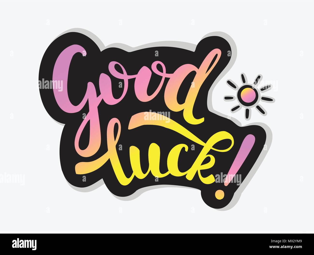 good luck inscription and small sun colorful handwritten text with