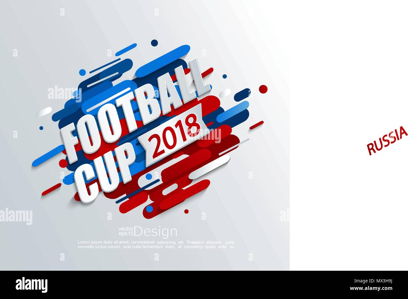 Vector illustration for a football cup 2018 on dynamic background. For the soccer championship.Perfect for design cards, invitations, gift cards, flyers, brochures, banners and so on. Stock Vector
