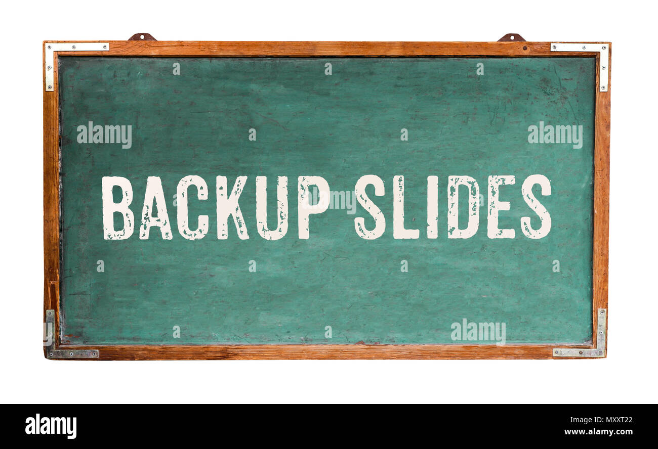 "510780622130d0 ""Backup Slides"" text word message written on a wide green old grungy  vintage wooden chalkboard or retro blackboard with frame isolated on white  backgr"