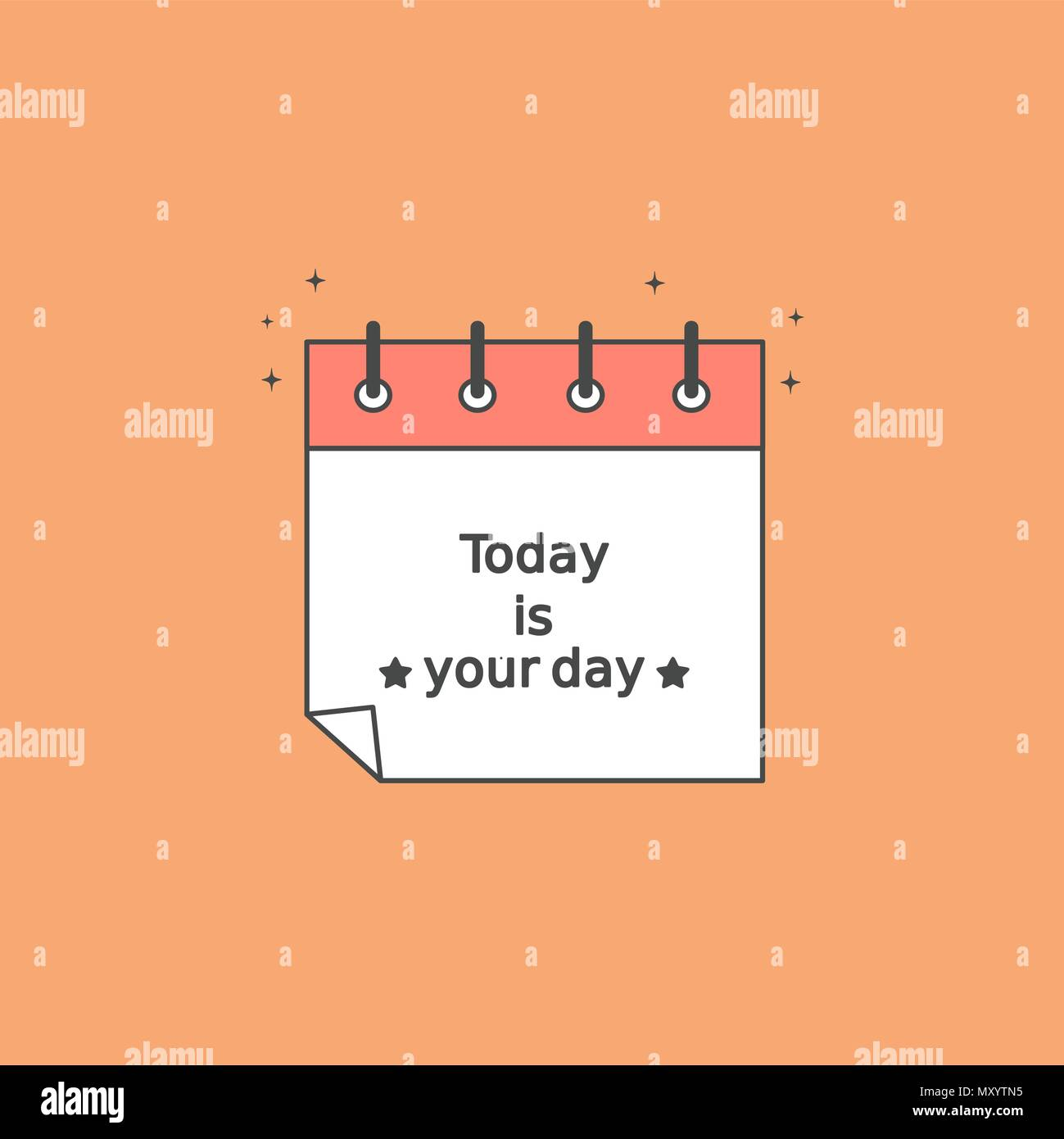 Today Is Your Day Motivational Quote Vector Illustration With