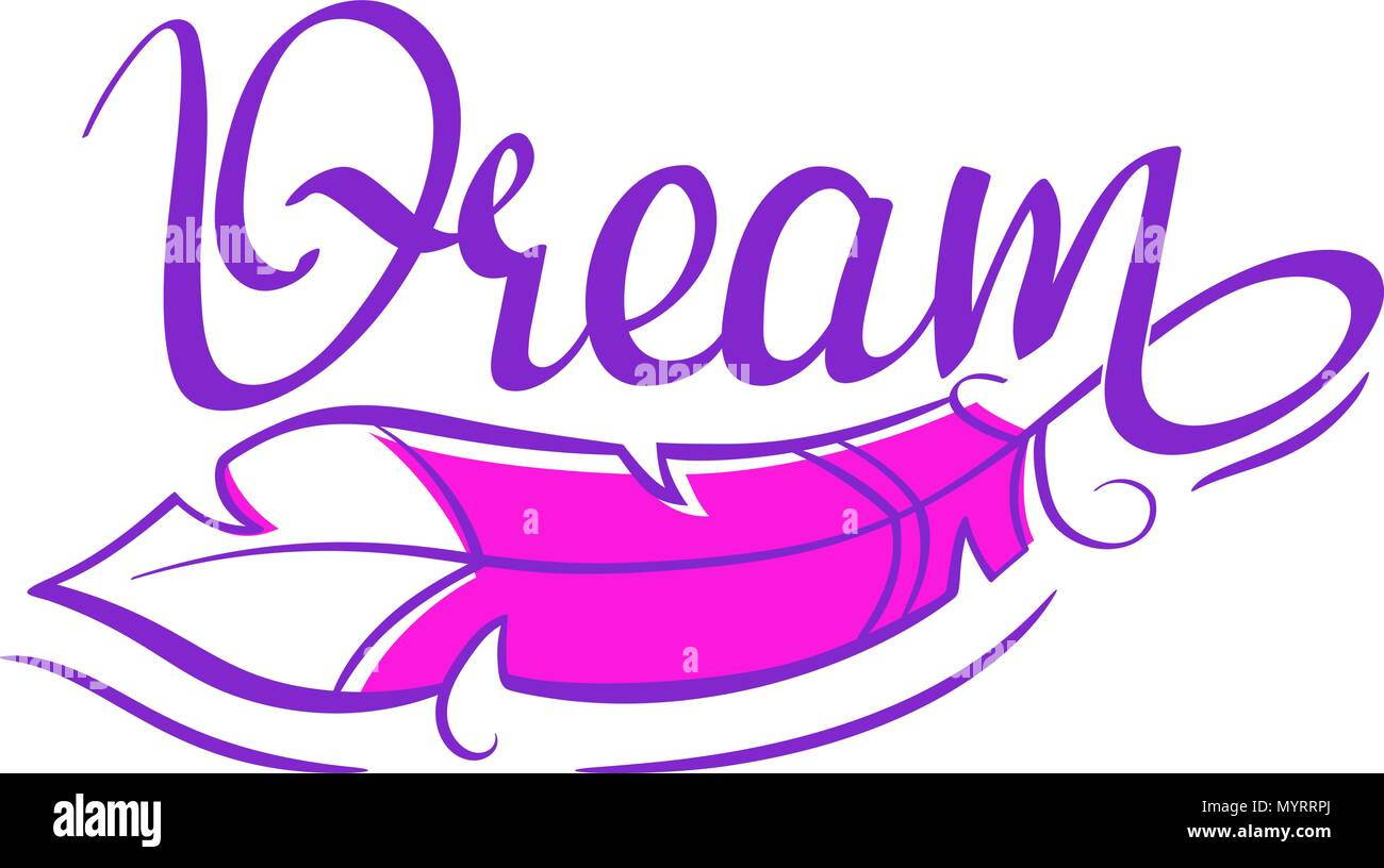 Dream Lettering Calligraphy Hand Written Word Decorated With A