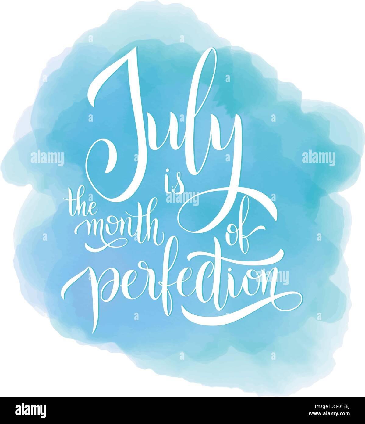 July Is The Month Of Perfection Hello Lettering Elements For Invitations Posters Greeting Cards Seasons Greetings