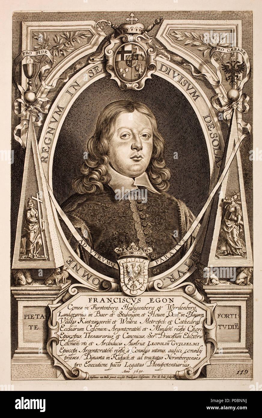 . Deutsch: Franz Egon von Fürstenberg-Heiligenberg (* 10. April 1626 in Heiligenberg; † 1. April 1682 in Köln) war Bischof von Straßburg, Abt des Klosters Murbach (von 1663 bis 1682) sowie Kurkölnischer Premierminister und Gesandter am Westfälischen Frieden. English: Portrait of Franz Egon of Fürstenberg (1626-1682), who was (10 April 1626, Heiligenberg – 1 April 1682) was a German count in the Holy Roman Empire and envoy to the Peace of Westphalia. 'Franciscus Egon Comes in Furstenberg, Heiligenberg et Werdenberg, Langraevius in Baer et Stulingen, et Houen...'. Page 119. Nederlands: Frans Ego - Stock Image