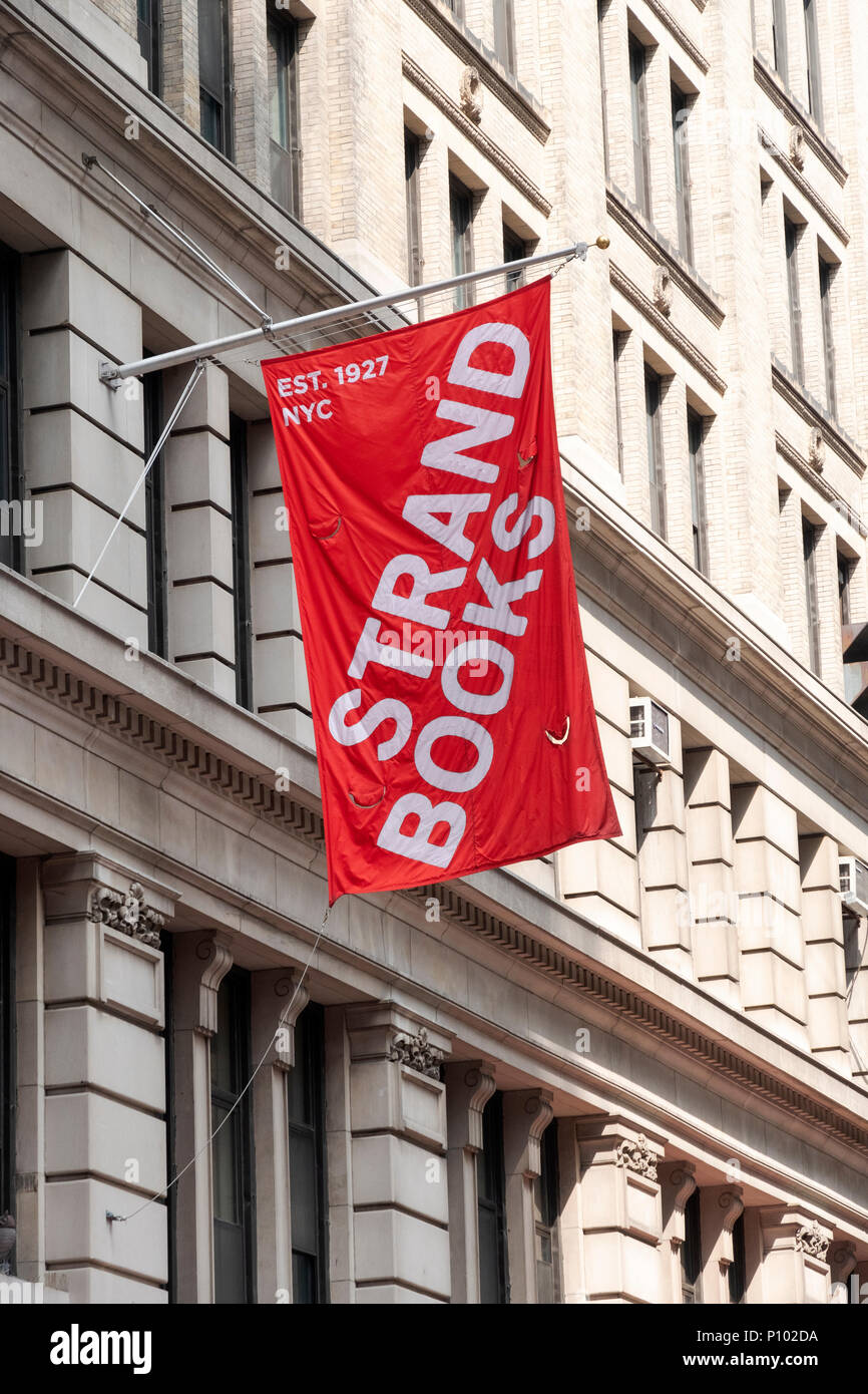 A banner at Broadway and East 12 th Street, the location of STRAND BOOKS, one of the last used book shops in New York, City. - Stock Image