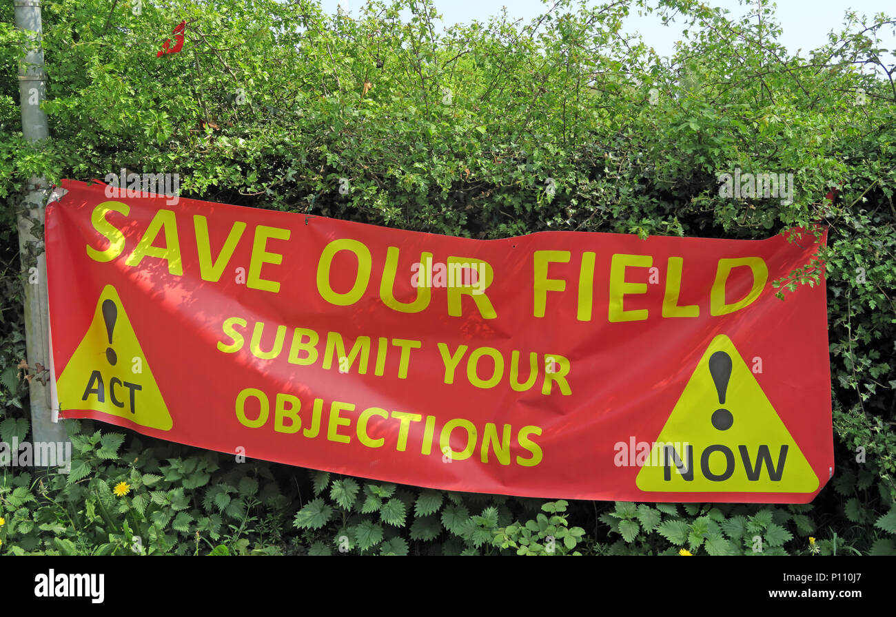 Save Our Field banner, Green belt under threat, Submit Your Objections, Appleton Thorn, Warrington, Cheshire, England, UK - Stock Image