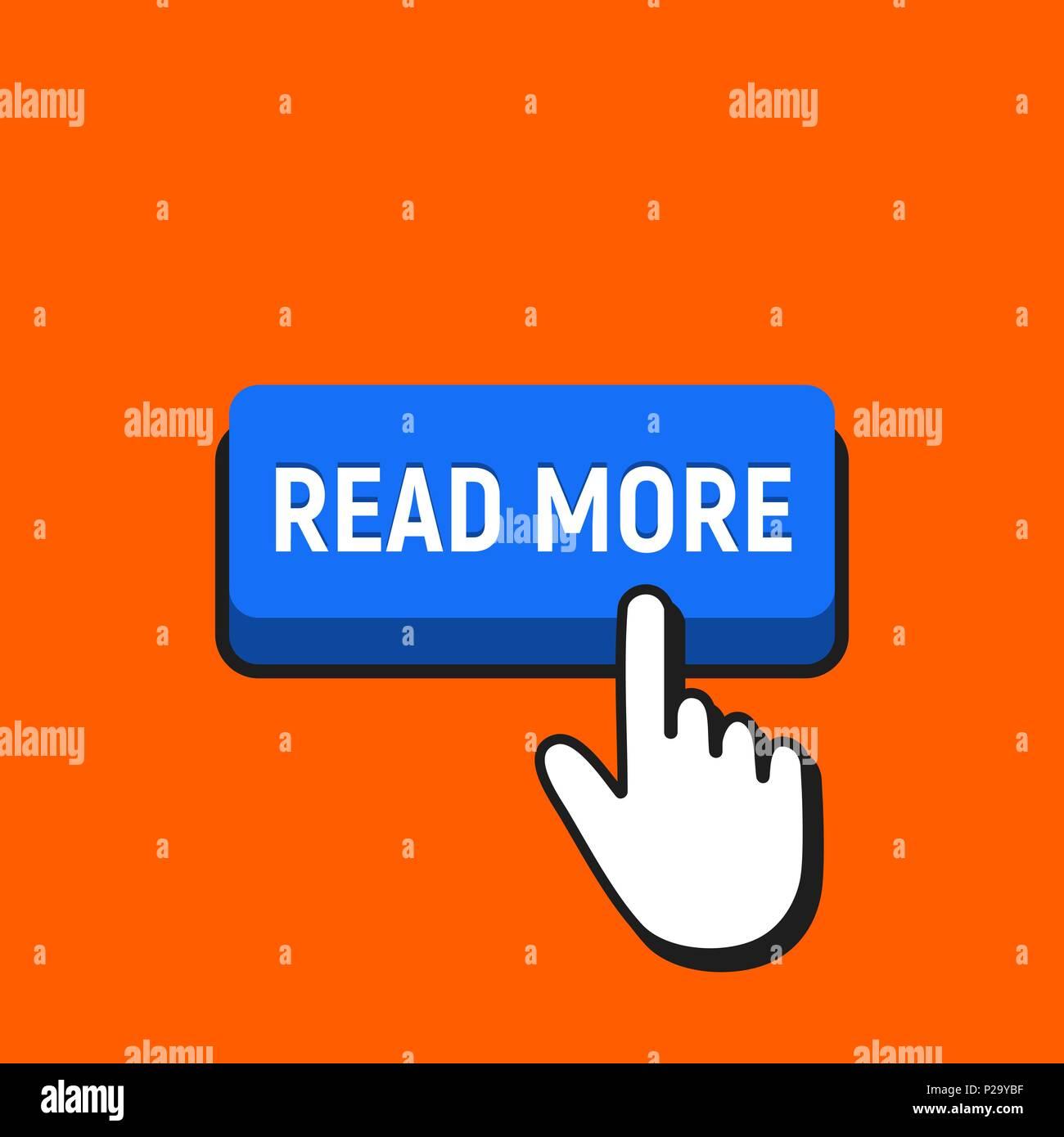 Hand Mouse Cursor Clicks the Read More Button. Pointer Push Press Button Concept. - Stock Vector