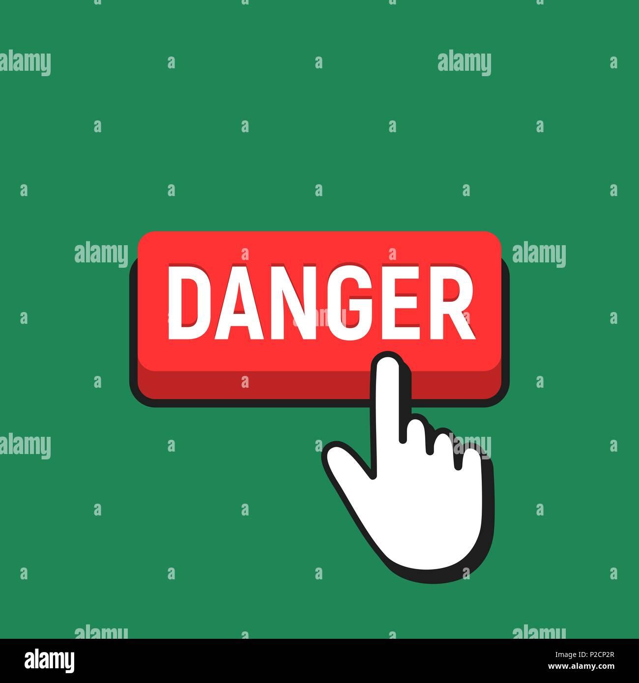 Hand Mouse Cursor Clicks the Danger Button. Pointer Push Press Button Concept. - Stock Vector
