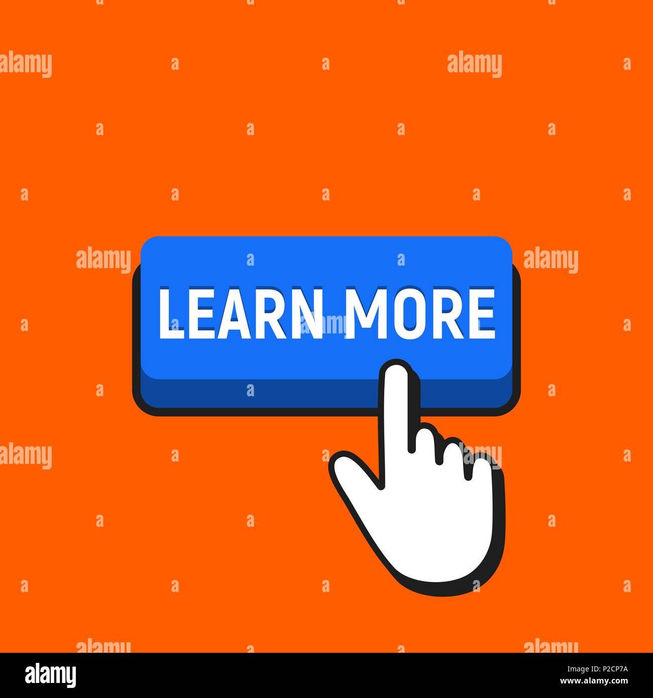 Hand Mouse Cursor Clicks the Learn More Button. Pointer Push Press Button Concept. - Stock Vector
