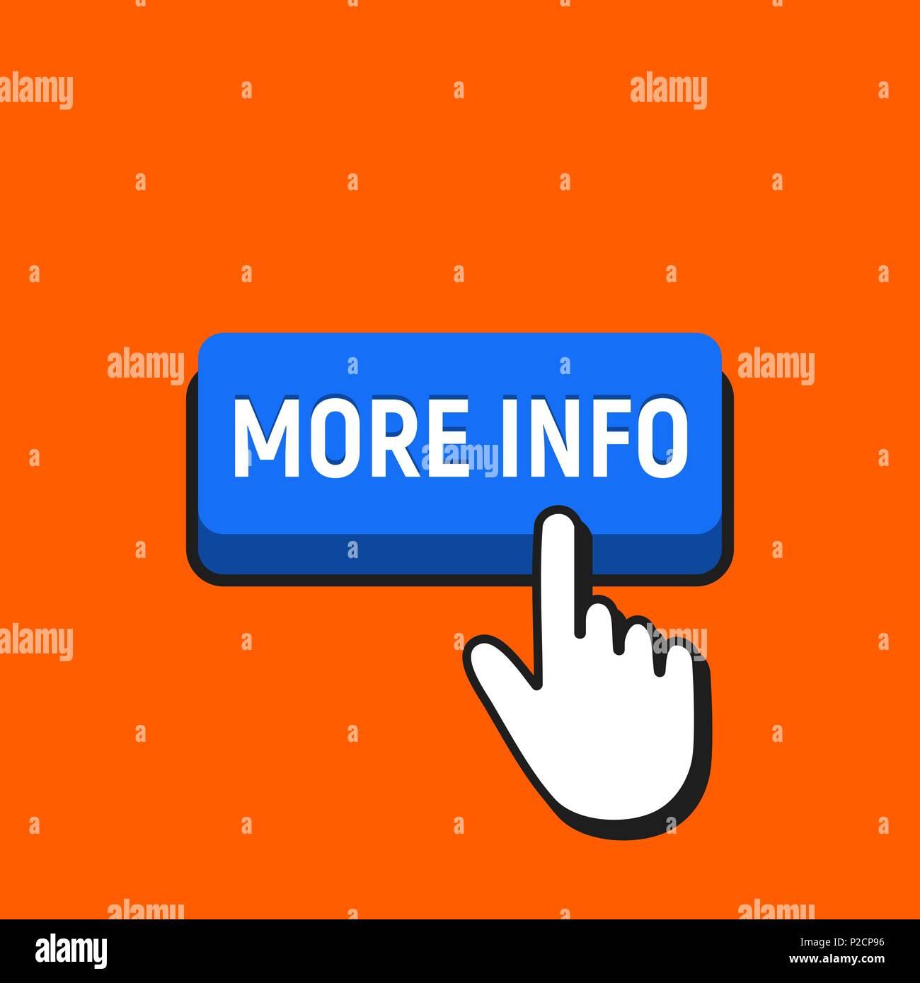 Hand Mouse Cursor Clicks the More Info Button. Pointer Push Press Button Concept. - Stock Vector