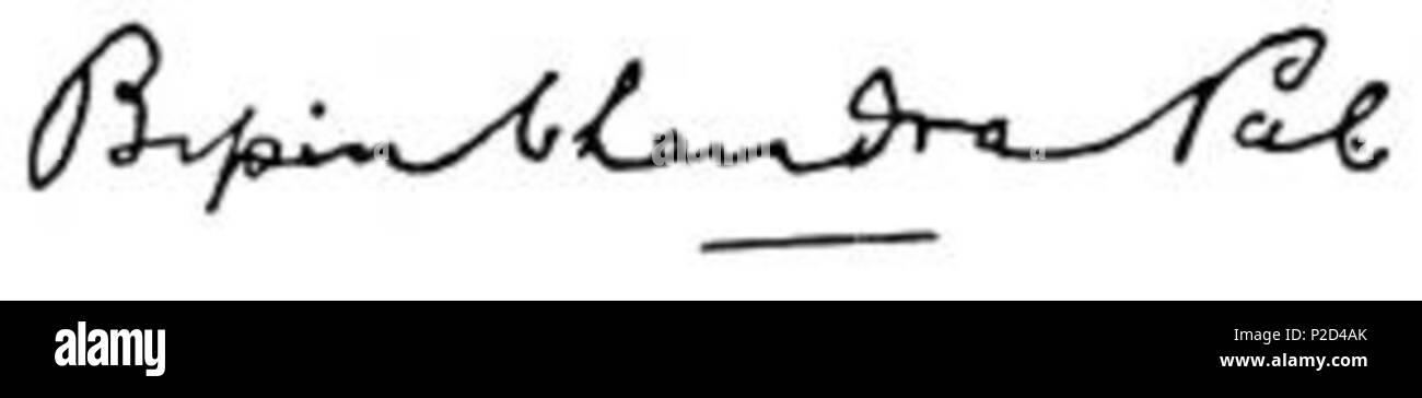 . English: Signature of Bipin Chandra Pal . Unknown date. Bipin Chandra Pal (Life time: November 7, 1858 - May 20, 1932) 7 Bipin Chandra Pal Signature - Stock Image