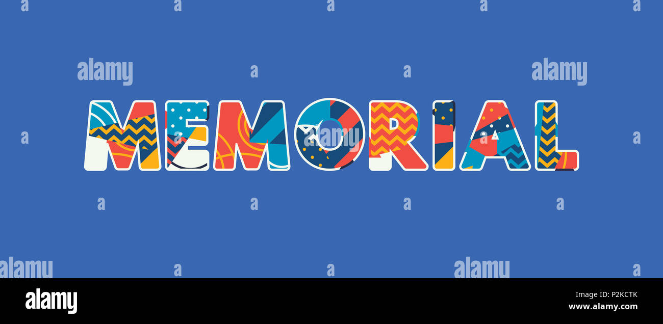 the word memorial concept written in colorful abstract typography