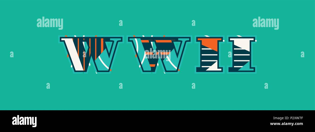 The word WWII concept written in colorful abstract typography. Vector EPS 10 available. - Stock Vector