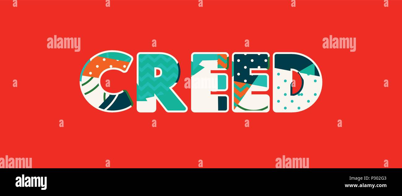 The word CREED concept written in colorful abstract typography. Vector EPS 10 available. - Stock Vector