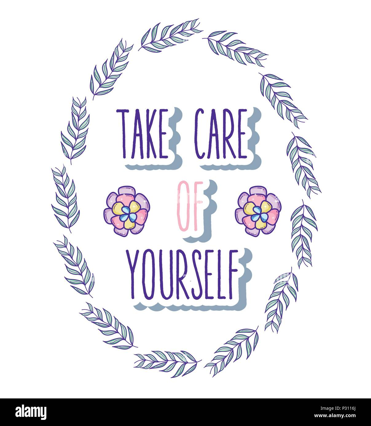 Take care of yourself quote - Stock Image