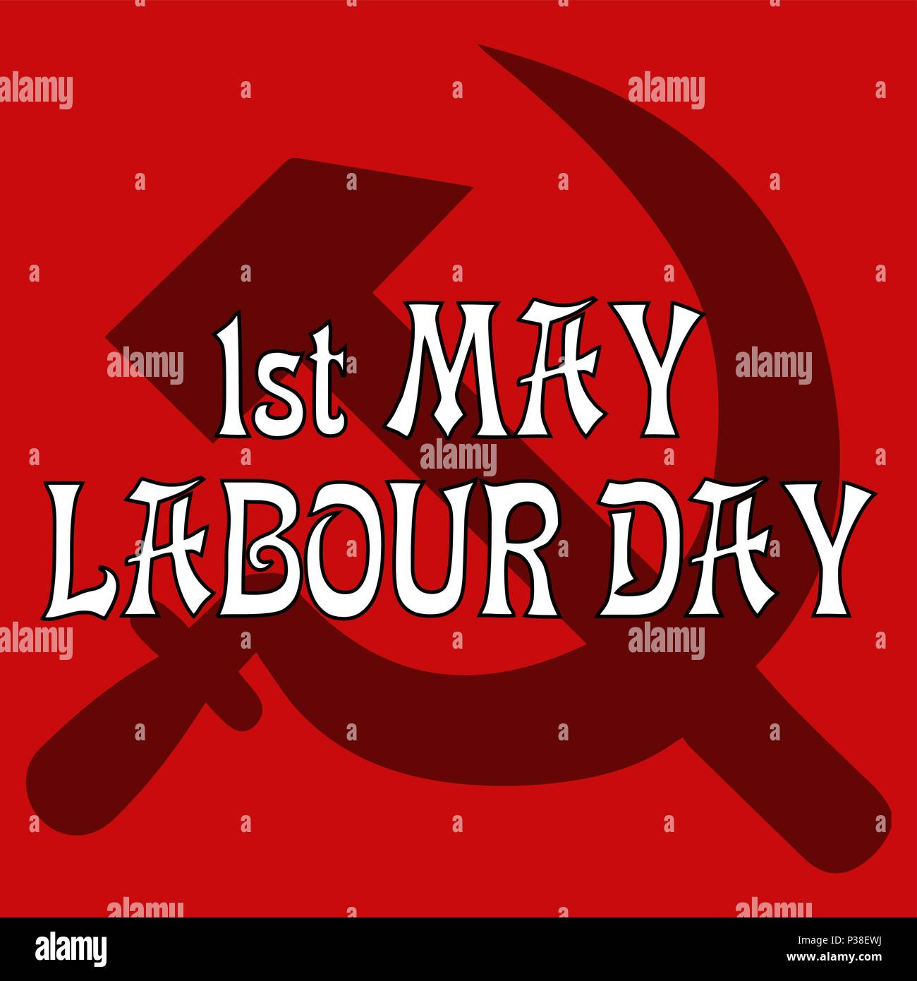 1st May Labour Day. Vector card by the Labour Day. A sickle and a hammer on a red background. A white congratulatory inscription in the foreground. - Stock Vector