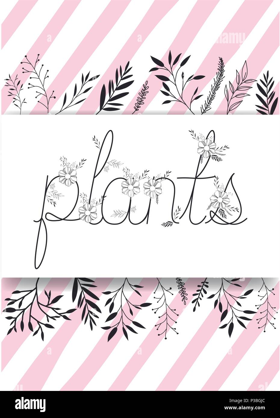 plants word with handmade font and floral decoration - Stock Image