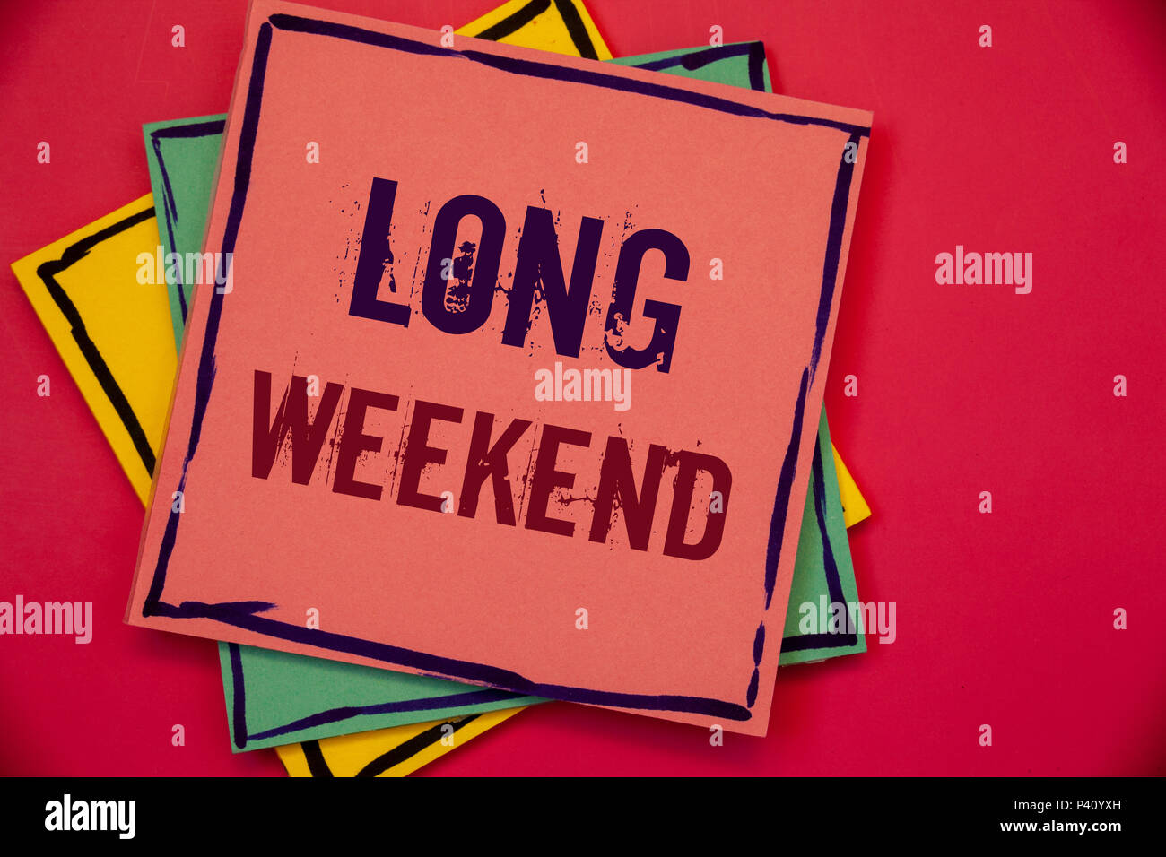 words writing texts long weekend. business concept for short