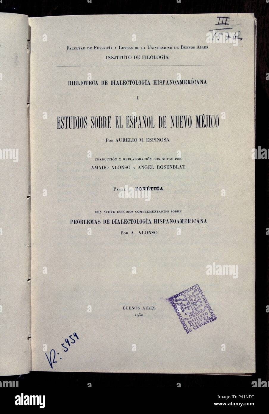 ESTUDIOS SOBRE EL ESPAÑOL DE NUEVO MEXICO-FONETICA - EDICION 1930 - BUENOS AIRES. Author: ESPINOSA AURELIO M. Location: CSIC, MADRID, SPAIN. - Stock Image