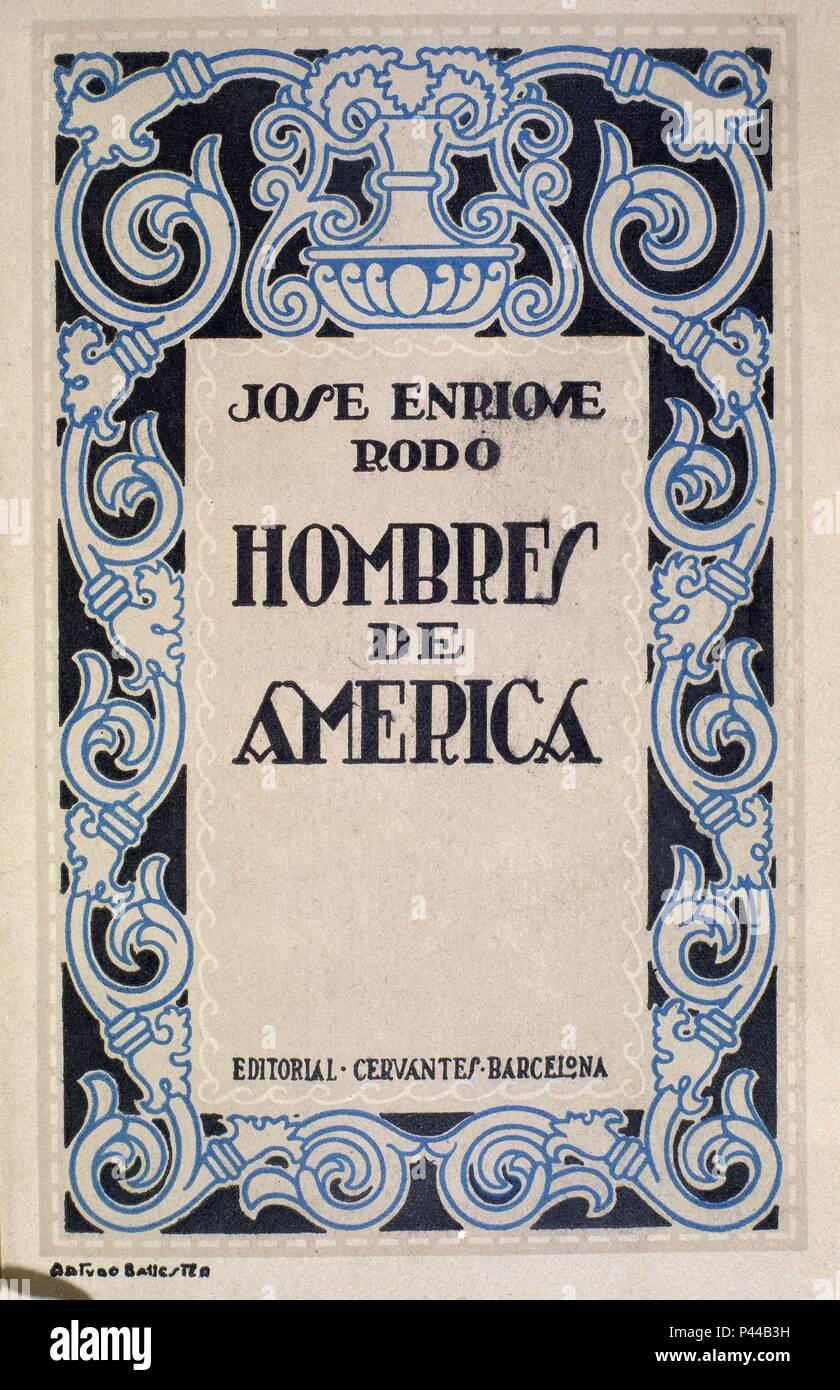 HOMBRES DE AMERICA 1920. Author: RODO J E. Location: BIBLIOTECA NACIONAL-COLECCION, MADRID, SPAIN. - Stock Image