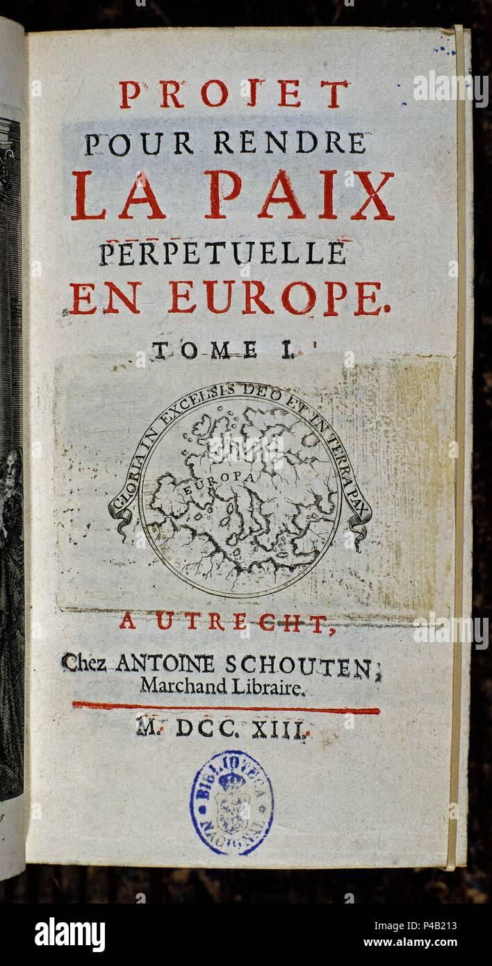 PROYECTO PARA DAR LA PAZ PERPETUA A EUROPA 1713 TRATADO DE UTRECHT GUERRA SUCESION ESPAOLA Author CASTEL S PIERRE