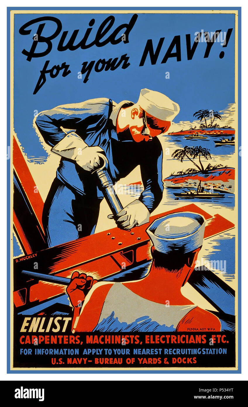 WW2 1940's American Propaganda Poster encouraging skilled laborers to join the 'Seabees' as part of the war effort: 'Build for your Navy!  Enlist! Carpenters, machinists, electricians etc. ' World War 2 Recruitment Propaganda US Navy Bureau of yards & docks - Stock Image