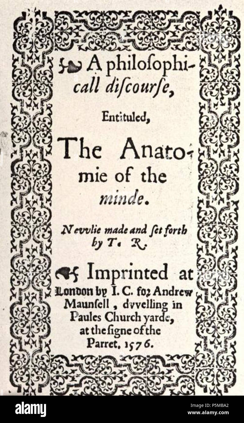 N/A. English: Title page of A Philosophical' Discourse, entituled the Anatomie of the Minde by Thomas Rogers. 1576. Publisher Andrew Maunsell 97 Anatomie of the minde 1576 - Stock Image
