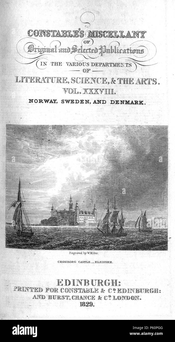 N/A. Cronborg Castle - Elsinore, engraved by William Miller from 'Constable's Miscellany of Original and Selected Publications in the Various Departments of Literature, the Sciences & the Arts: Volume XXXVIII Norway, Sweden, and Denmark' (Edinburgh Printed for Archibald Constable & Co, and Hurst, Chance & Co, London 1829) . 1829.   William Miller  (1796–1882)     Alternative names William Frederick I Miller; William Frederick, I Miller  Description Scottish engraver  Date of birth/death 28 May 1796 20 January 1882  Location of birth/death Edinburgh Sheffield  Authority control  : Q2580014 VIAF - Stock Image