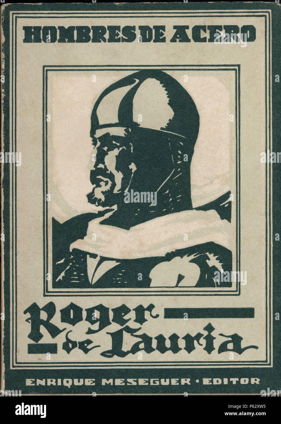 Portada del libro 'Hombres de Acero. Roger de Lauria', por M. J. Quintana. Barcelona, 1943. - Stock Image
