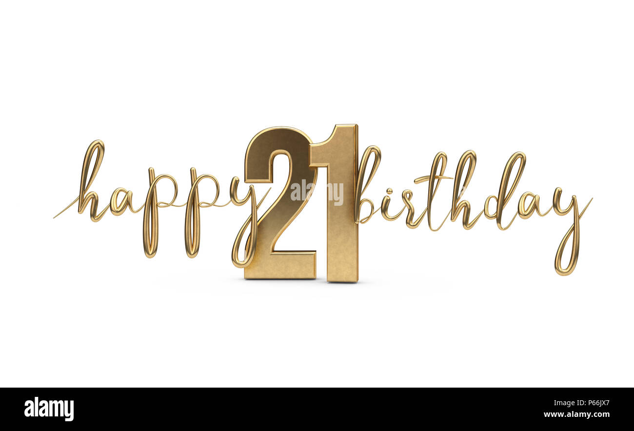 Happy 21st Birthday Gold Greeting Background 3d Rendering Stock