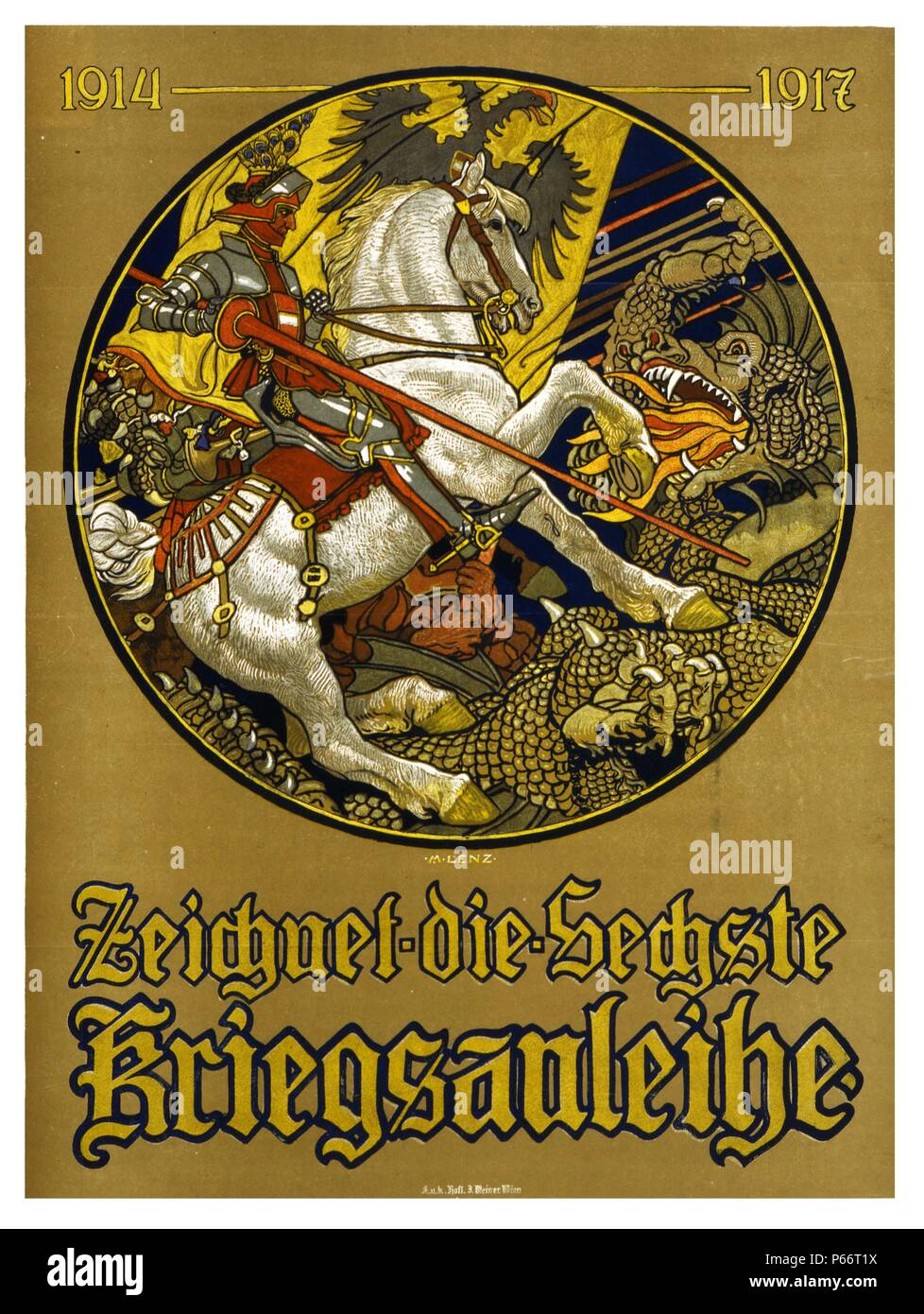 Zeichnet die sechste Kriegsanleihe, 1914-1917 by Maximilian Lenz, 1860-1948, artist. Published. Poster shows a knight on horseback, with the Austro-Hungarian banner behind him, slaying a dragon. Text: Subscribe to the 6th War Loan. 1917 - Stock Image