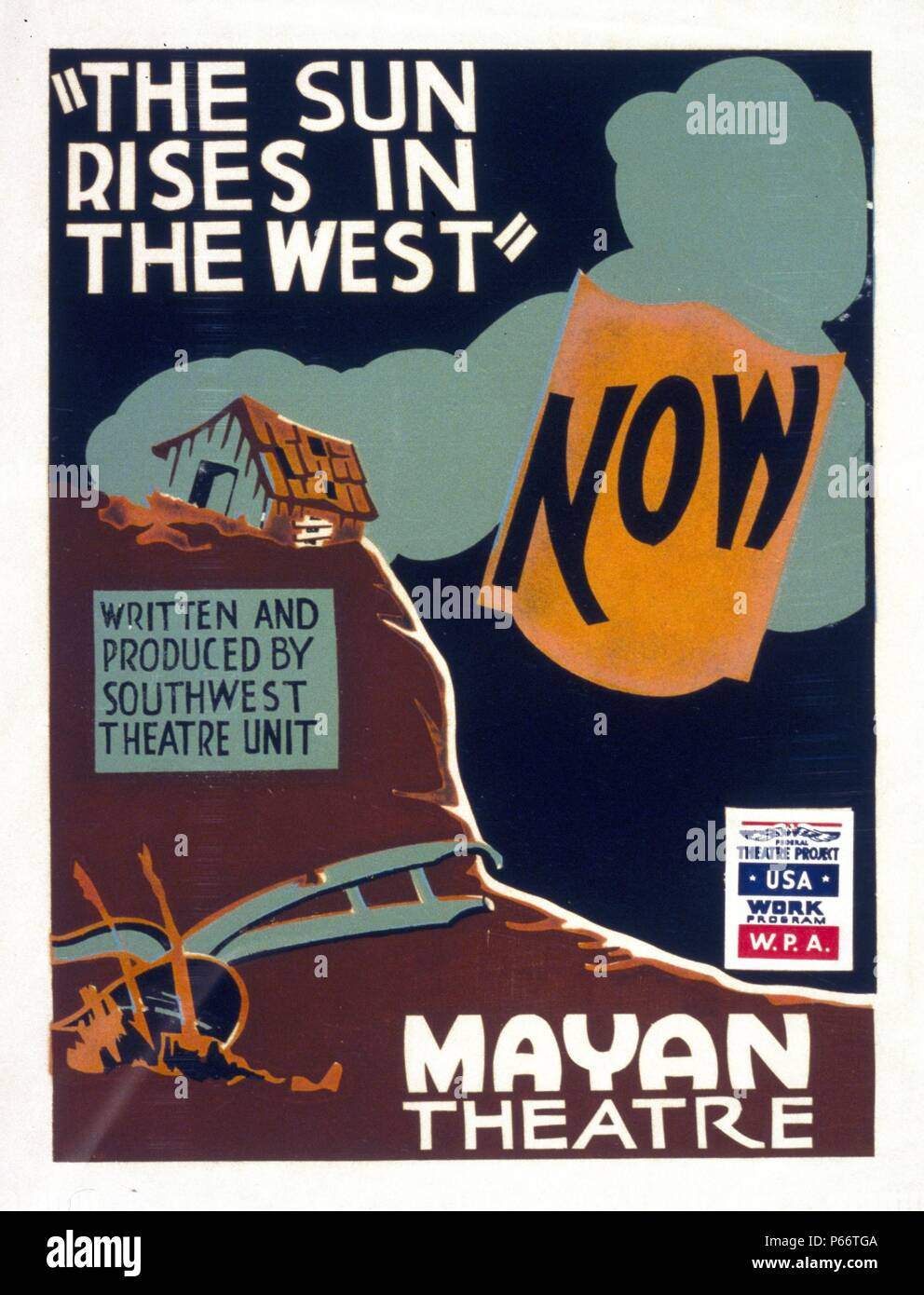 The sun rises in the west written and produced by Southwest Theatre Unit by the Federal Art Project. Poster for Federal Theatre Project presentation of 'The Sun Rises in the West' at the Mayan Theatre, showing a plough among weeds and a dilapidated farm building. Dated between 1936 and 1941 - Stock Image
