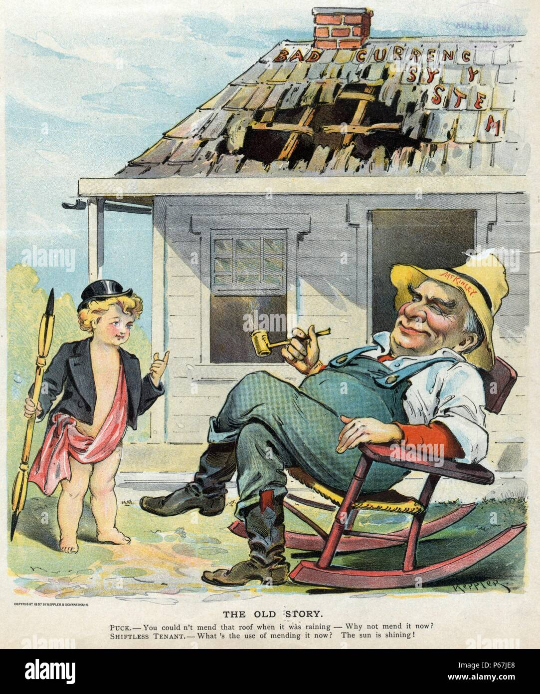 The old story' Puck holding a lithographic pen, talking to President William McKinley (1843-1901) as a 'shiftless tenant' sitting in a rocking chair while the roof labelled 'Bad Currency System' on his house deteriorates, creating a large hole. - Stock Image