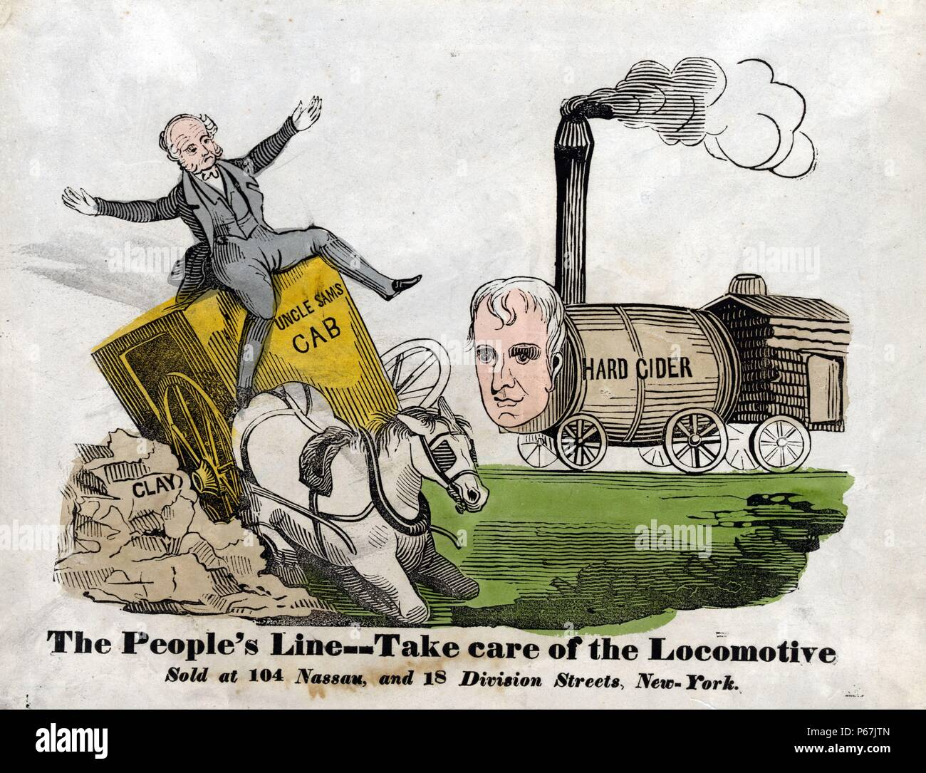 The people's line--Take care of the locomotive' Incumbent President Martin Van Buren drives 'Uncle Sam's Cab,' a carriage pulled by a blundered horse, which wrecks on a pile of 'Clay.' The carriage founders in the path of a locomotive, really an assemblage of a 'Hard Cider' barrel, a log cabin, and the head of Whig presidential candidate William Henry Harrison on wheels. - Stock Image