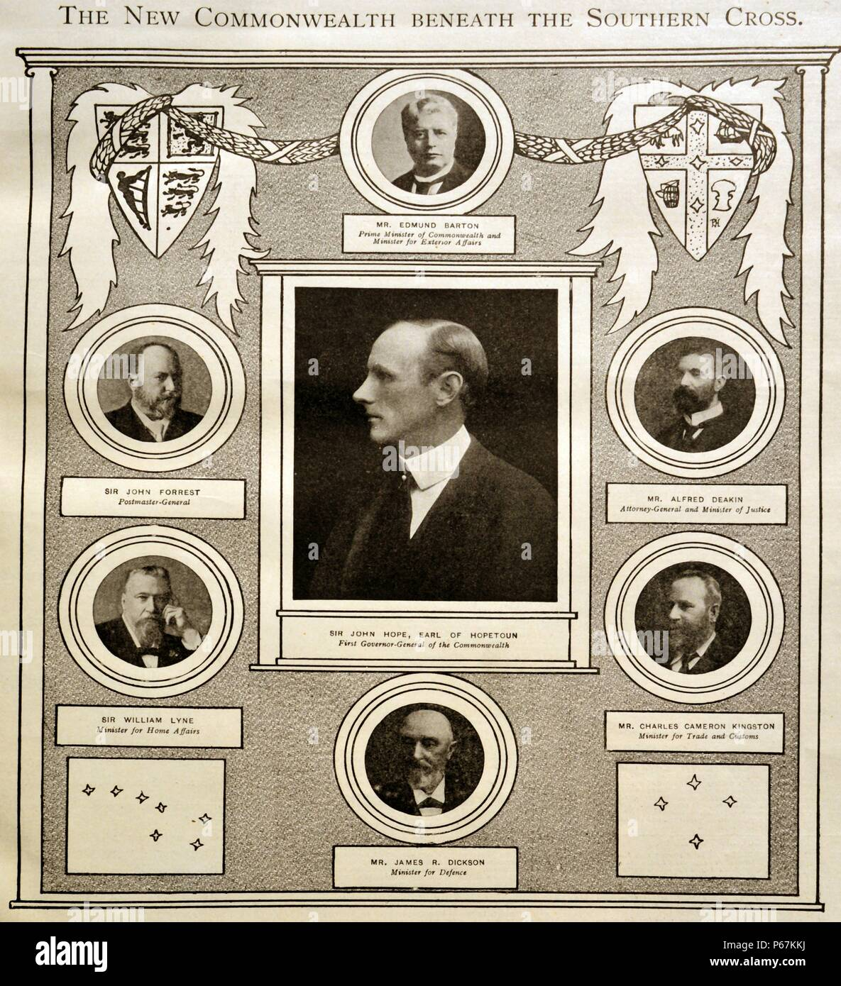 Chart showing the New Commonwealth Beneath the Southern Cross. (Left to Right) Prime Minister of Commonwealth and Minister for Exterior Affairs, Mr Edmund Barton (1849-1920), Attorney-General and Minister of Justice, Mr Alfred Deakin (1856-1919), Minister for Trade and Customs, Mr Charles Cameron Kingston (1850-1908), Minister of Defence, Mr James R. Dickson (1832-1901), Minister of Home Affairs, Sir William Lyne (1844-1913), Postmaster- General, Sir John Forrest (1847-1918). (Centre) First Governor-General of the Commonwealth, Sir John Hope, Earl of Hopetoun (1860-1908). Dated 1901 - Stock Image