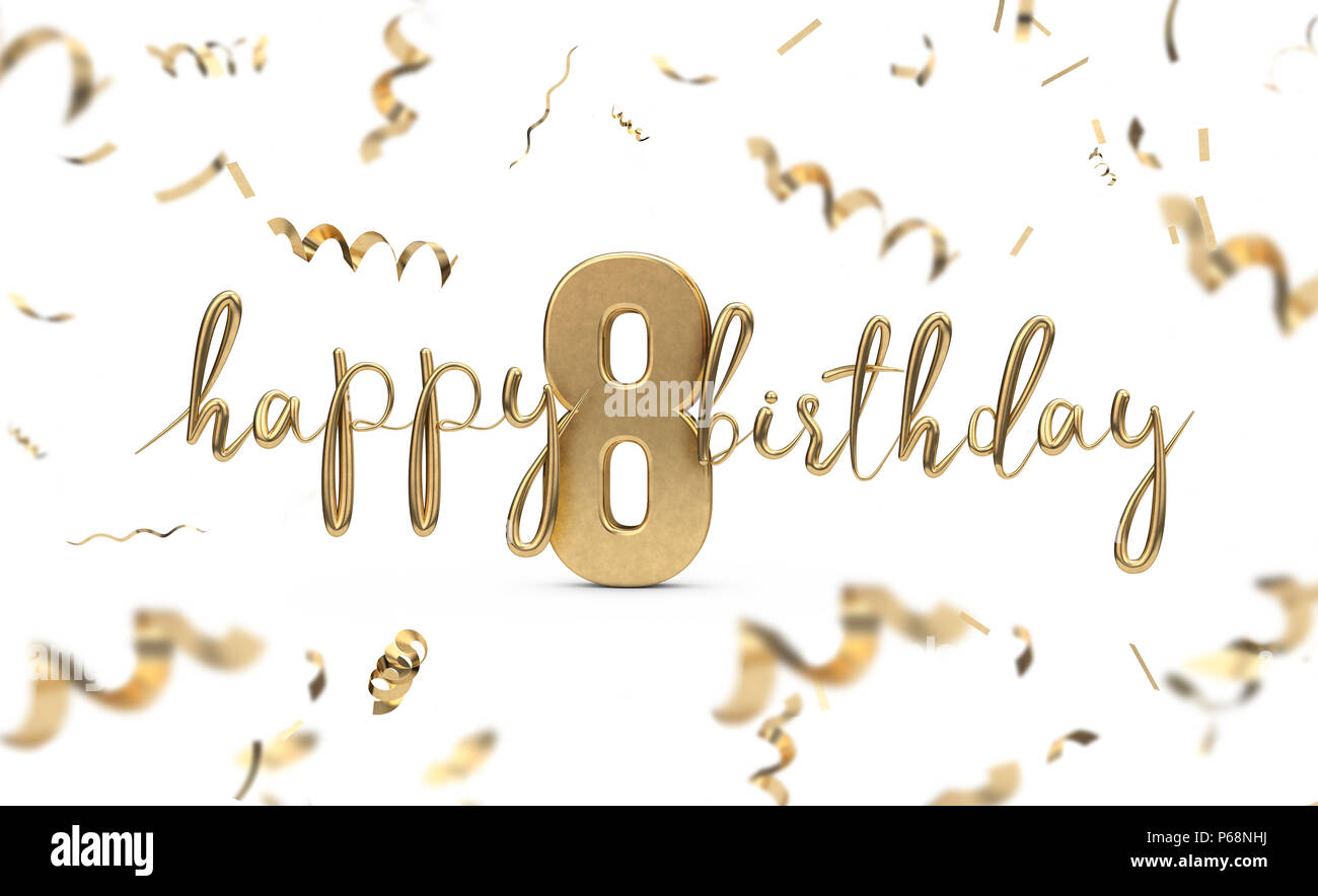 Happy 8th Birthday Gold Greeting Background 3D Rendering