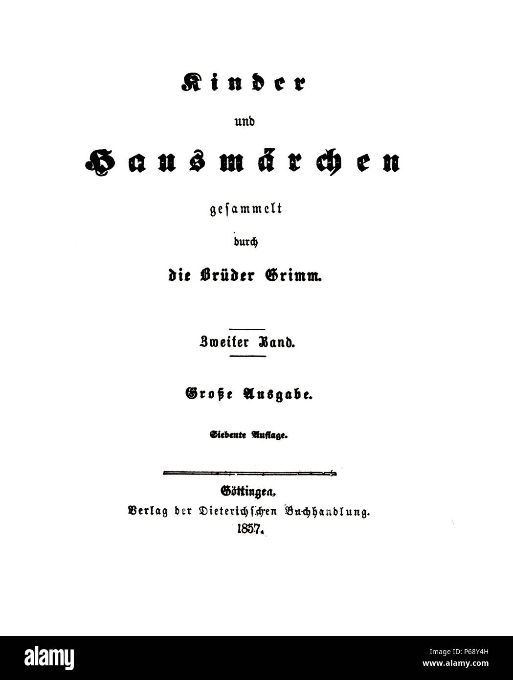 19th Century Edition of the Grimm Brothers folk tales, Children's and Household Tales. Published 1812. Dated 1857 - Stock Image