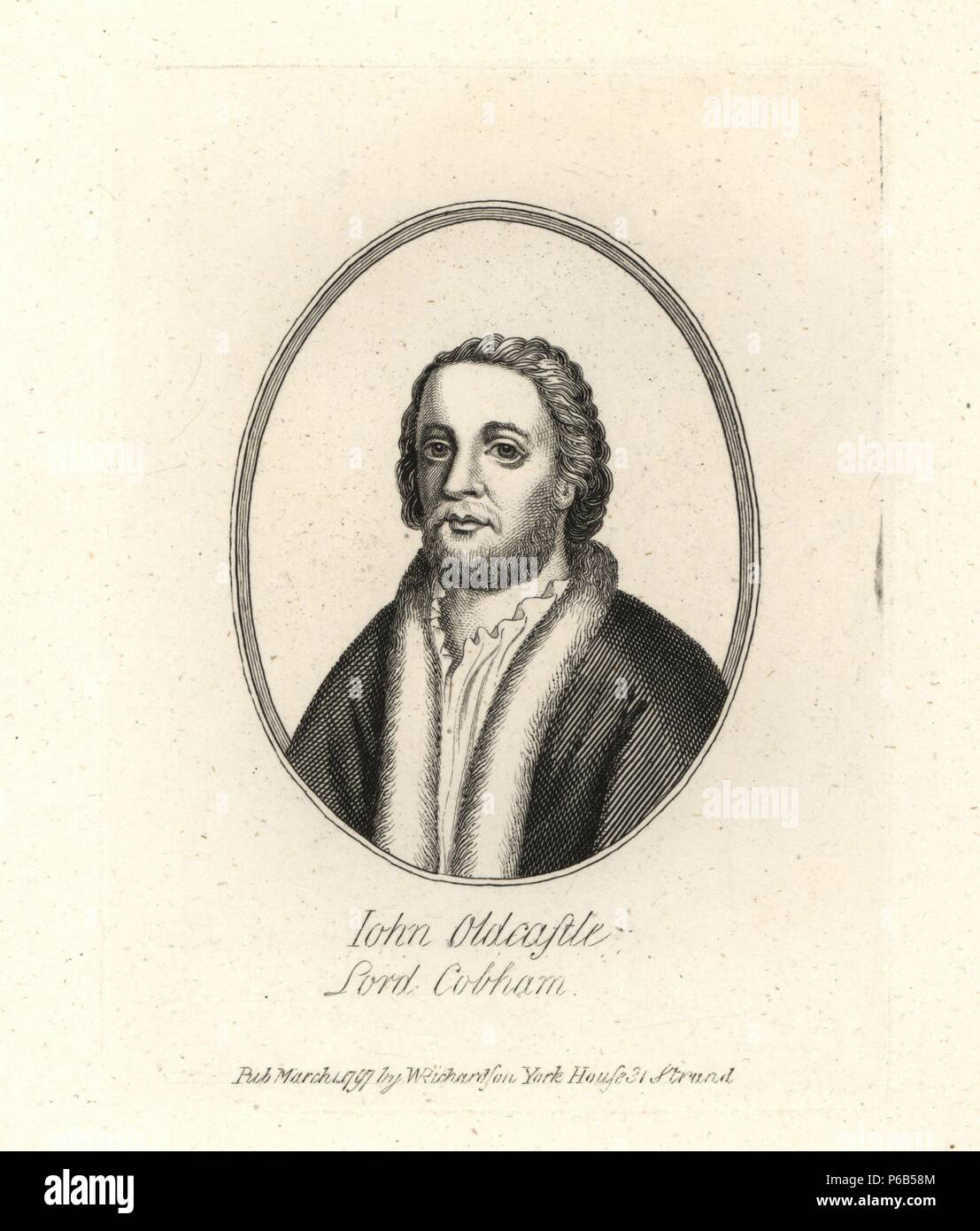John Oldcastle, Lord Cobham, died 1418. Copperplate engraving from Richardson's 'Portraits illustrating Granger's Biographical History of England,' London, 1792–1812. Published by William Richardson, printseller, London. James Granger (1723–1776) was an English clergyman, biographer, and print collector. - Stock Image