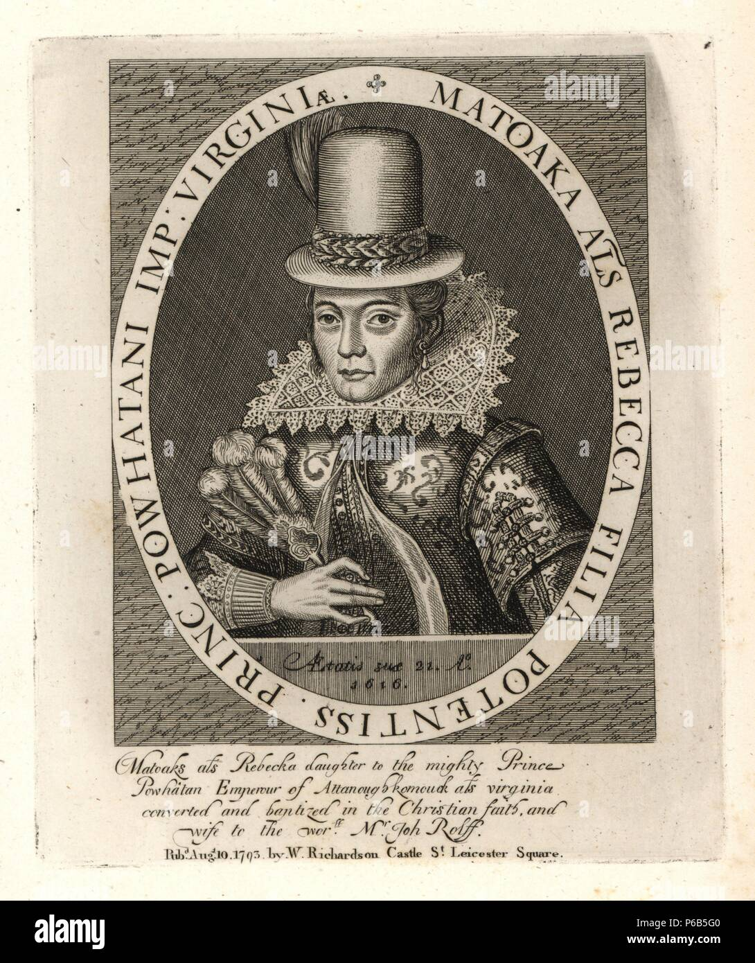 """Matoaka, Pocahontas, later Rebecca Rolfe, daughter of the mighty Powharan, Emperor of Attanoughkomouck, or Virginia, and wife of John Rolfe, died 1617. From a curious print by Simon de Passe in Smith's """"History of Virginia."""" Copperplate engraving from Richardson's """"Portraits illustrating Granger's Biographical History of England,"""" London, 1792–1812. Published by William Richardson, printseller, London. James Granger (1723–1776) was an English clergyman, biographer, and print collector. Stock Photo"""