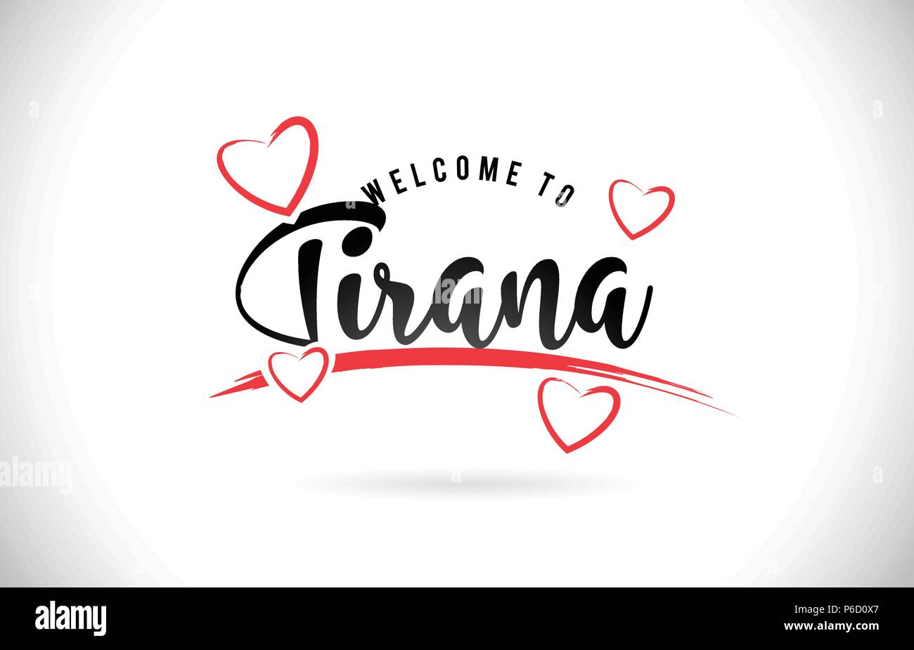Tirana Welcome To Word Text with Handwritten Font and Red Love Hearts Vector Image Illustration Eps. - Stock Vector