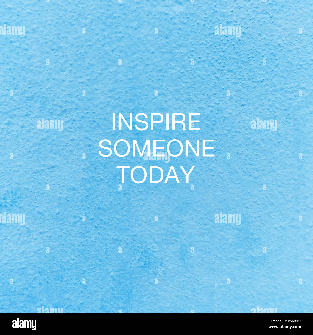 Motivational and inspirational quote - Inspire someone today. - Stock Image