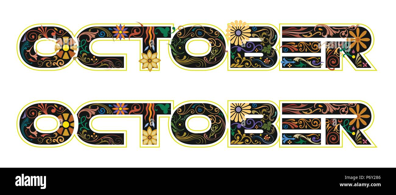 The word October, 10th month of the year, in black color decorated with flowers and leaves - Stock Vector