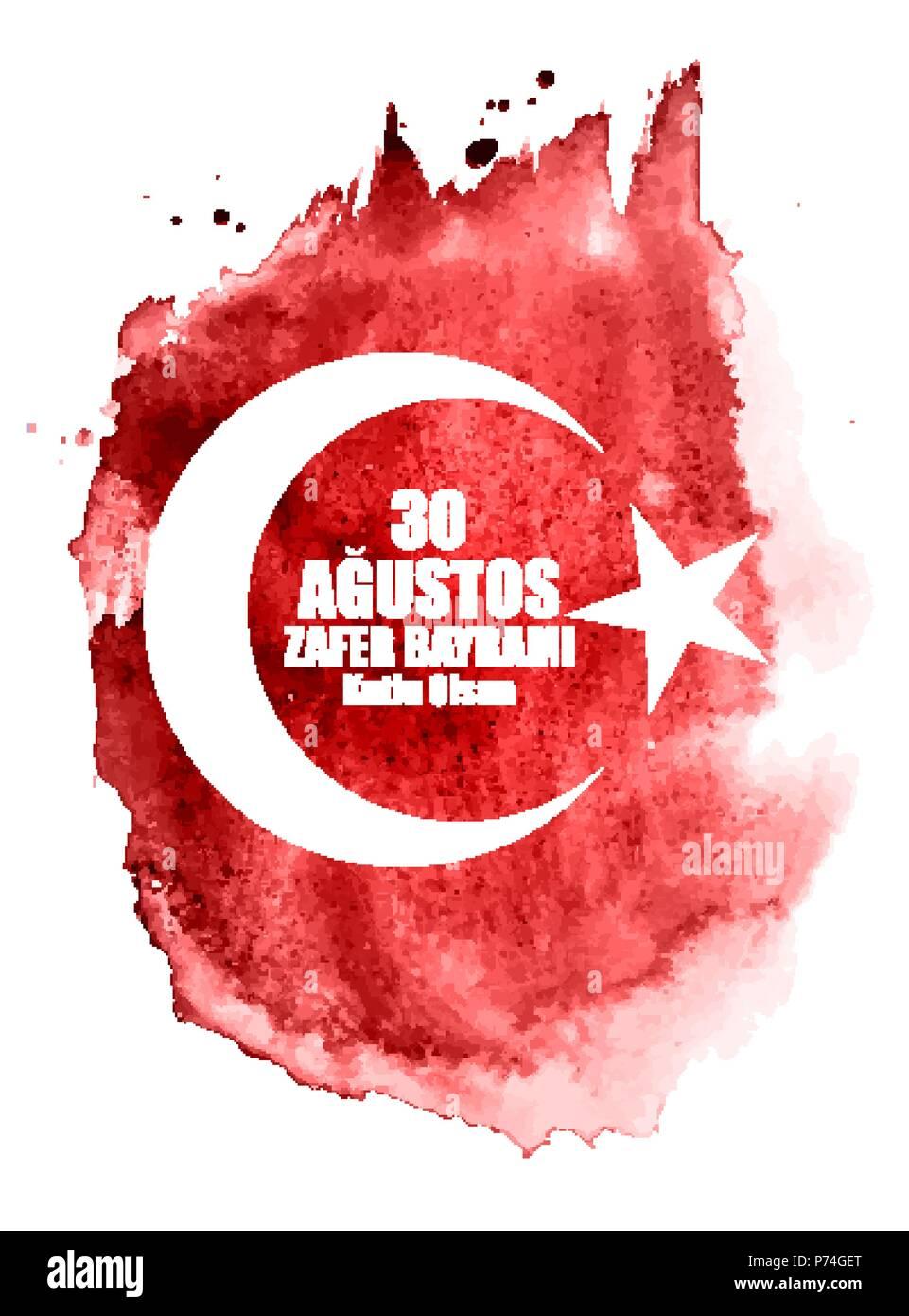 August 30, Victory Day (Turkish Speak: 0 Agustos, Zafer Bayrami Kutlu Olsun). Vector Illustration - Stock Image