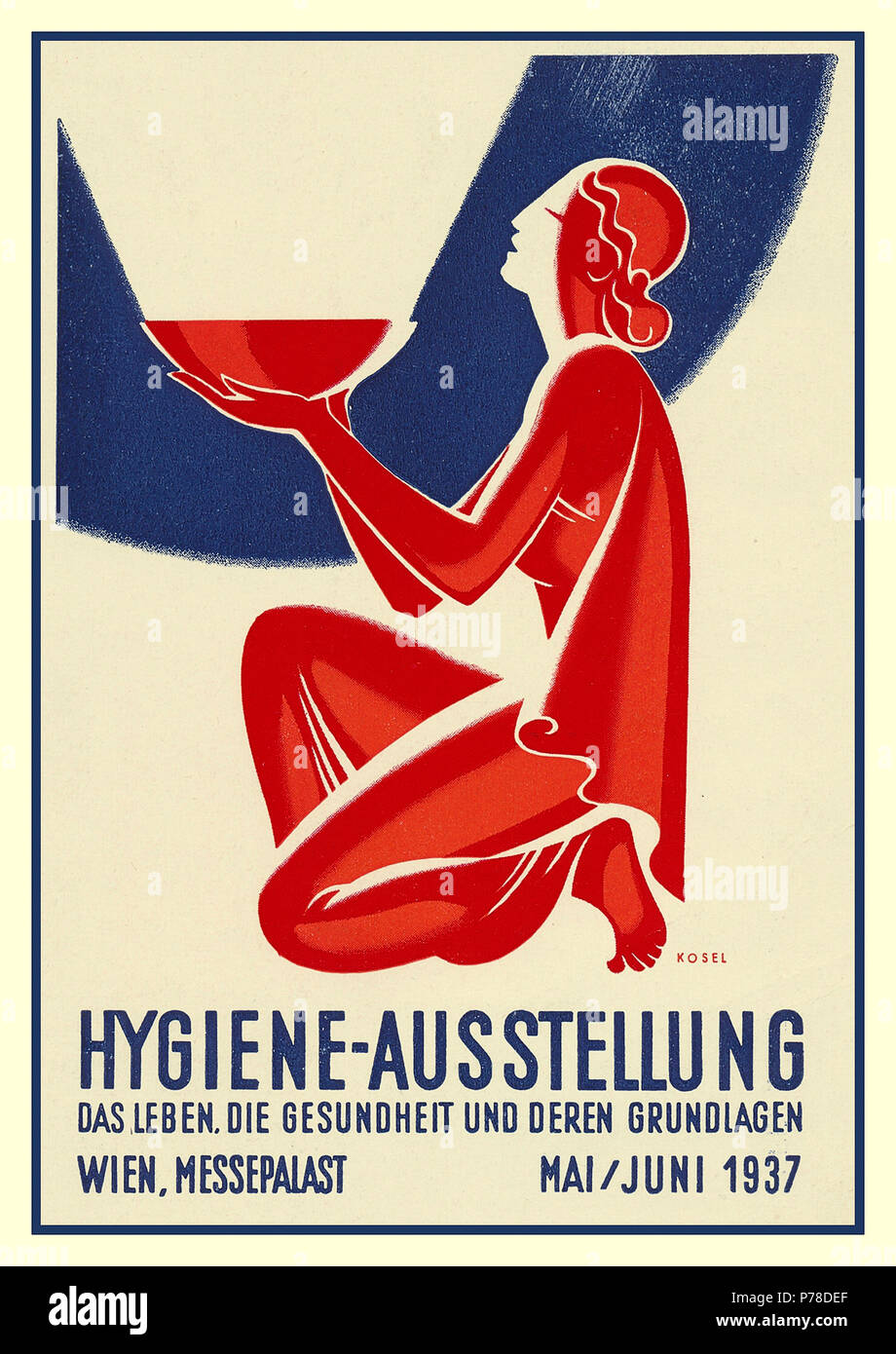 Vintage art nouveau 1937 Poster for Hygienic Exhibition in Vienna. Promotional Poster/Postcard by artist Kosel HYGIENE-AUSSTELLUNG Vienna Artist Postcard Hygiene Exhibition 1937 in the Messepalast   ' life is health and its foundations' - Stock Image