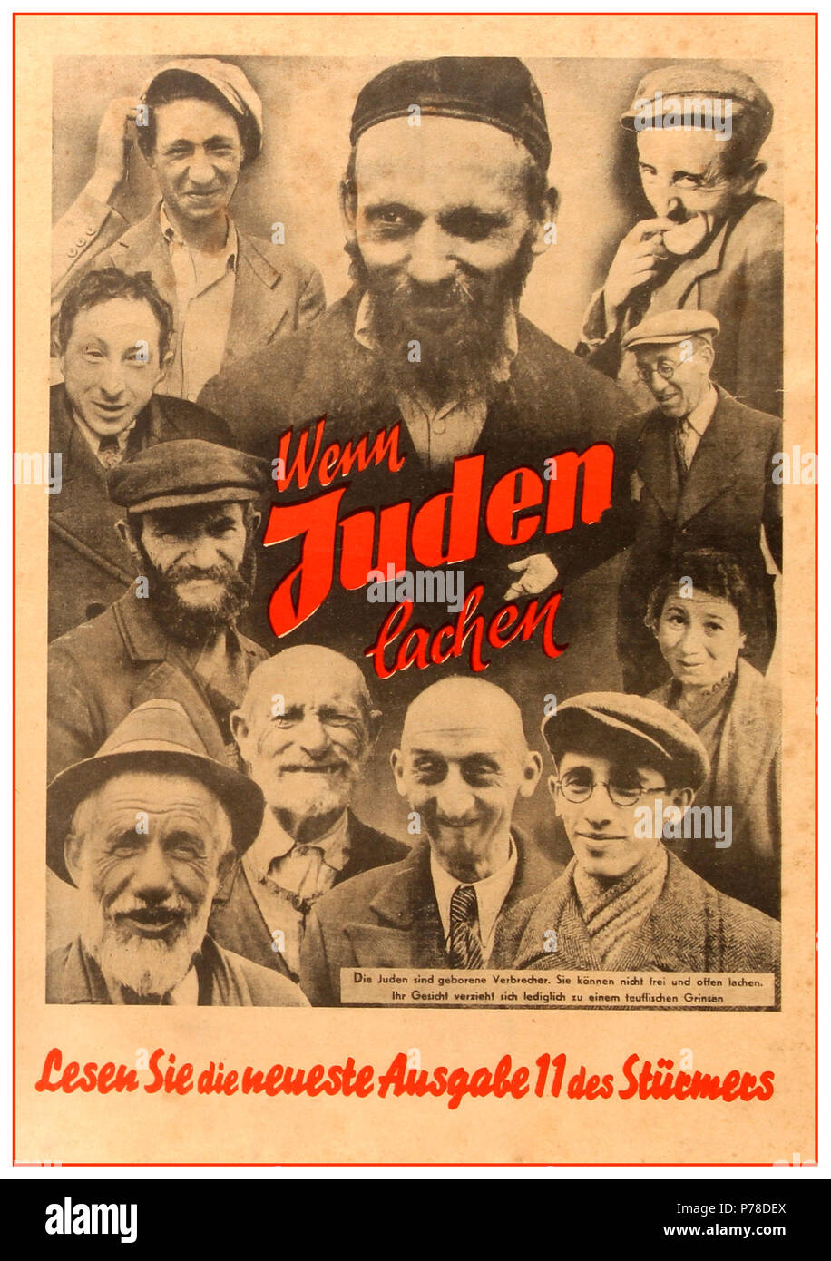 1930's NSDAP Anti-semitic anti jewish Nazi Germany political propaganda poster translated as  'The Jews are born criminals. They are unable to laugh freely and openly. Their faces can only form a devilish grin. 'Portraits of ten men and one woman, all laughing or smiling, encircle the words 'Wenn Juden lachen' [When Jews laugh]. - Stock Image