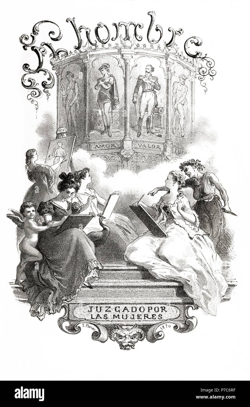 Portada de la obra El Hombre juzgado por las mujeres, recopilación de Felipe de Burgos. Estudio gráfico de los valores y caracteres masculinos. Grabado de 1870. Stock Photo