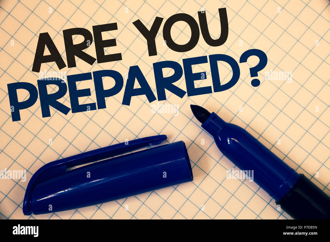 Handwriting text writing Are You Prepared Question. Concept meaning Ready Preparedness Readiness Assessment Evaluation Text two Words written paper op - Stock Image